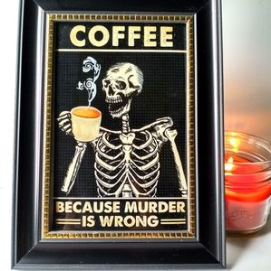 Coffee Cuz Murder Skeleton Gothic Decor